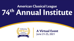 American Classical League: 74th Annual Institute