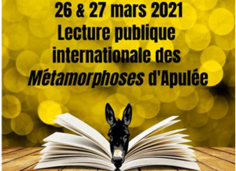 Lecture publique internationale des Metamorphoses d'Apulee 26 et 27 mars 2021